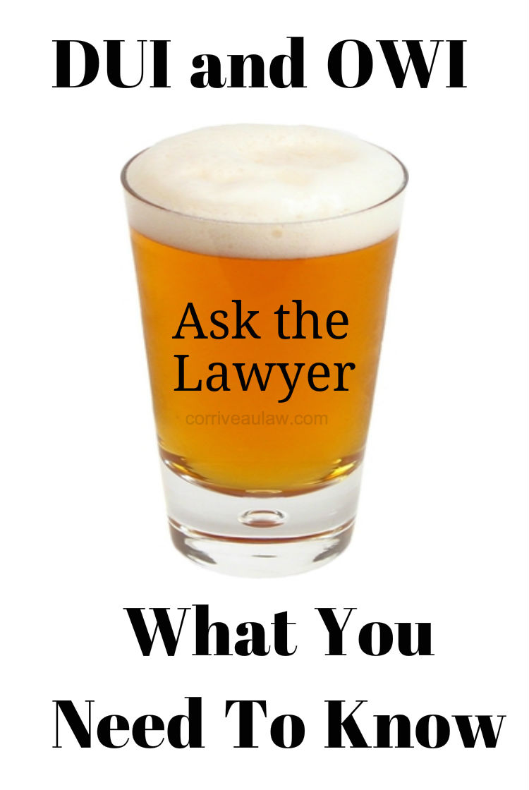 Michigan DUI and OWI - Ask the Lawyer What You Need to Know about Drunk Driving - How much is too much?